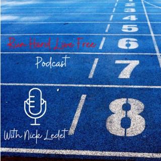 Run Hard Live Free Podcast