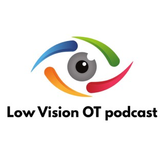 Low Vision OT podcast