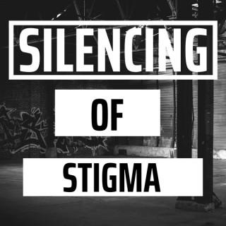 Silencing of Stigma