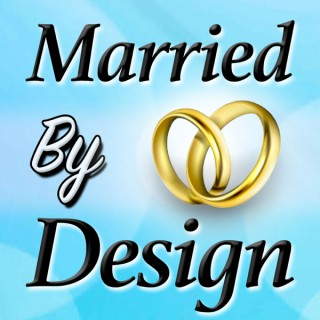 Married By Design