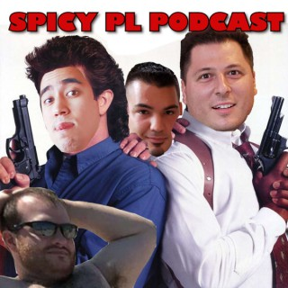Spicy PL Podcast