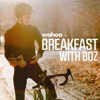 Breakfast With Boz Presented by Wahoo