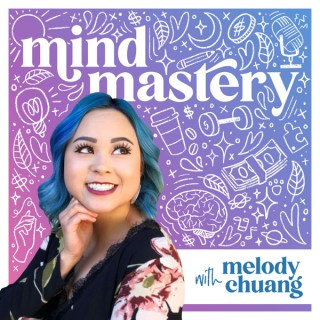 Mind Mastery with Melody