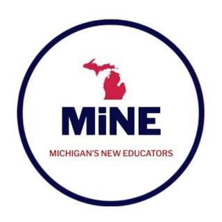 MiNE - Michigan New Educators
