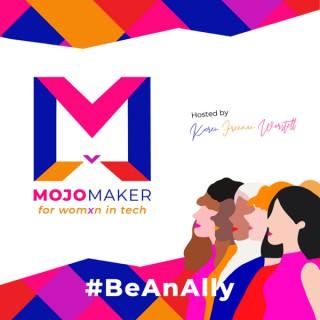 MOJO Maker for Womxn in Tech