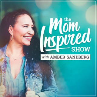 Mom Inspired Show with Amber Sandberg