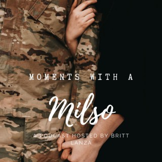 Moments with a Milso
