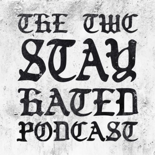 The TWC Stay Hated Podcast