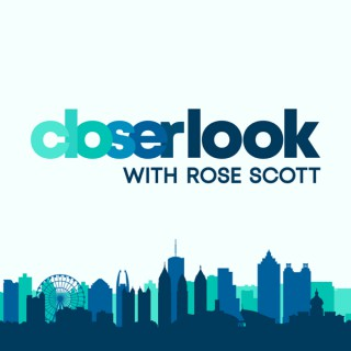 Closer Look with Rose Scott