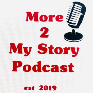 More2mystory Podcast
