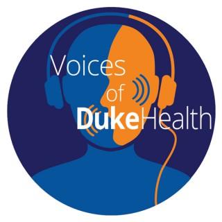 Voices of Duke Health