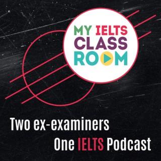 My IELTS Classroom Podcast