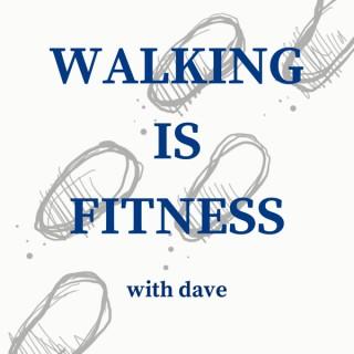 Walking is Fitness