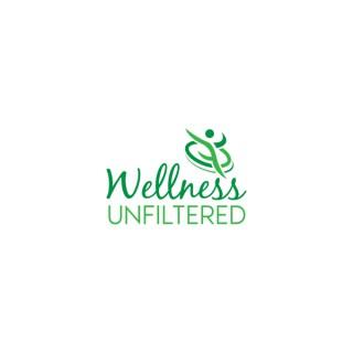 Wellness Unfiltered