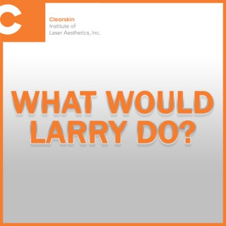 What Would Larry Do... featuring Dr. Ann