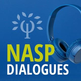 NASP Dialogues