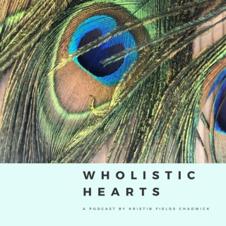 Wholistic Hearts: A Mother's Wholehearted Christian Approach to Spiritual Growth and Transformational Healing