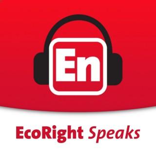 EcoRight Speaks