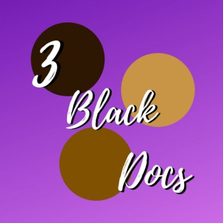 3 Black Docs