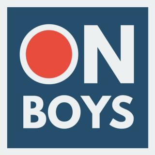 ON BOYS Podcast