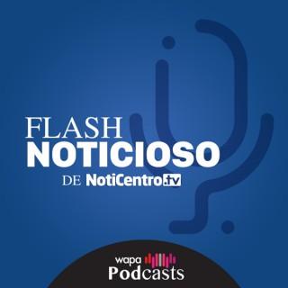Flash Noticioso de Noticentro.TV