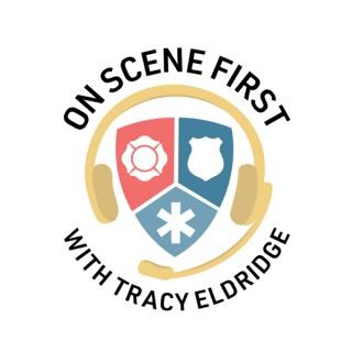 On Scene First with Tracy Eldridge