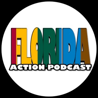 Florida Action Podcast