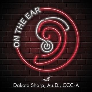 On the Ear: An Audiology Podcast