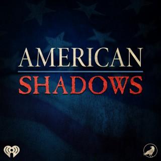 American Shadows