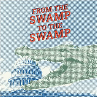 From the Swamp to the Swamp