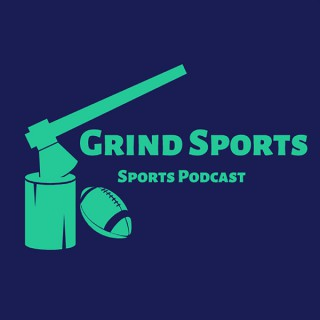Grind Sports Podcast