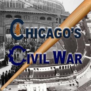 Chicago's Civil War