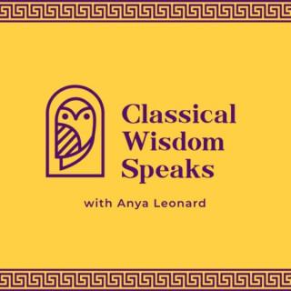 Classical Wisdom Speaks