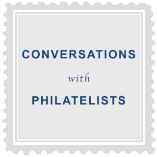 Conversations with Philatelists