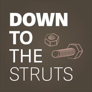 Down to the Struts