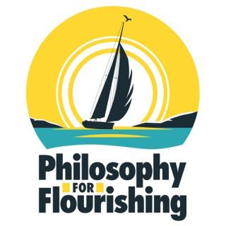 Philosophy For Flourishing