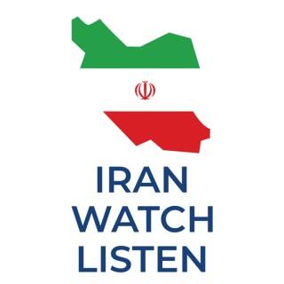 Iran Watch Listen