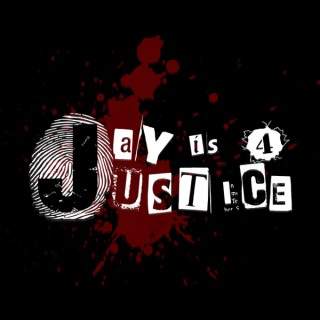 Jay is 4 Justice Podcast