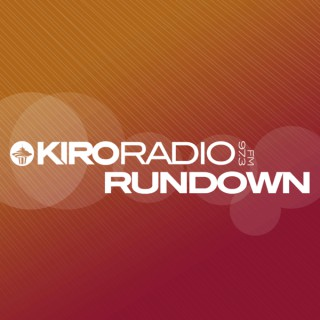 KIRO Radio Rundown
