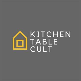 Kitchen Table Cult Pod