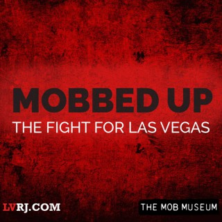 Mobbed Up: The Fight for Las Vegas
