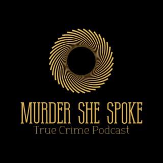 Murder She Spoke