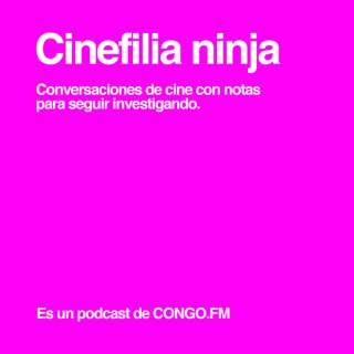Cinefilia Ninja