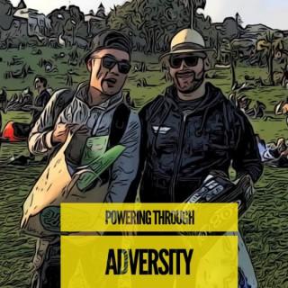 Powering Through Adversity