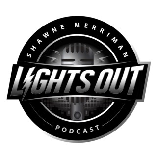 Lights Out with Shawne Merriman