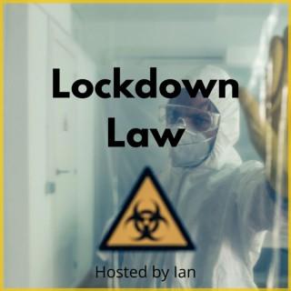 Lockdown Law