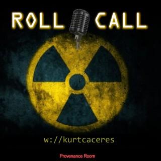 Quarantine Roll Call -with Kurt Caceres