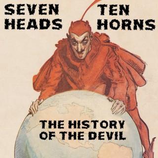 Seven Heads, Ten Horns: The History of the Devil
