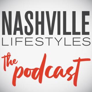 Nashville Lifestyles: The Podcast
