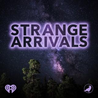 Strange Arrivals